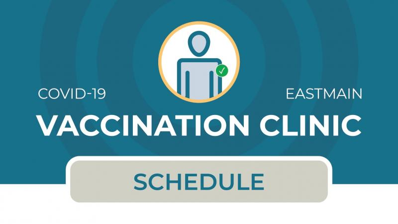 COVID-19 vaccination schedule for Eastmain