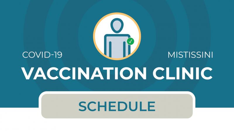 Vaccination clinic schedule for Mistissini